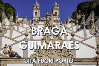COSA VEDERE A GUIMARAES E BRAGA_escursione di un giorno nei dintorni di Porto