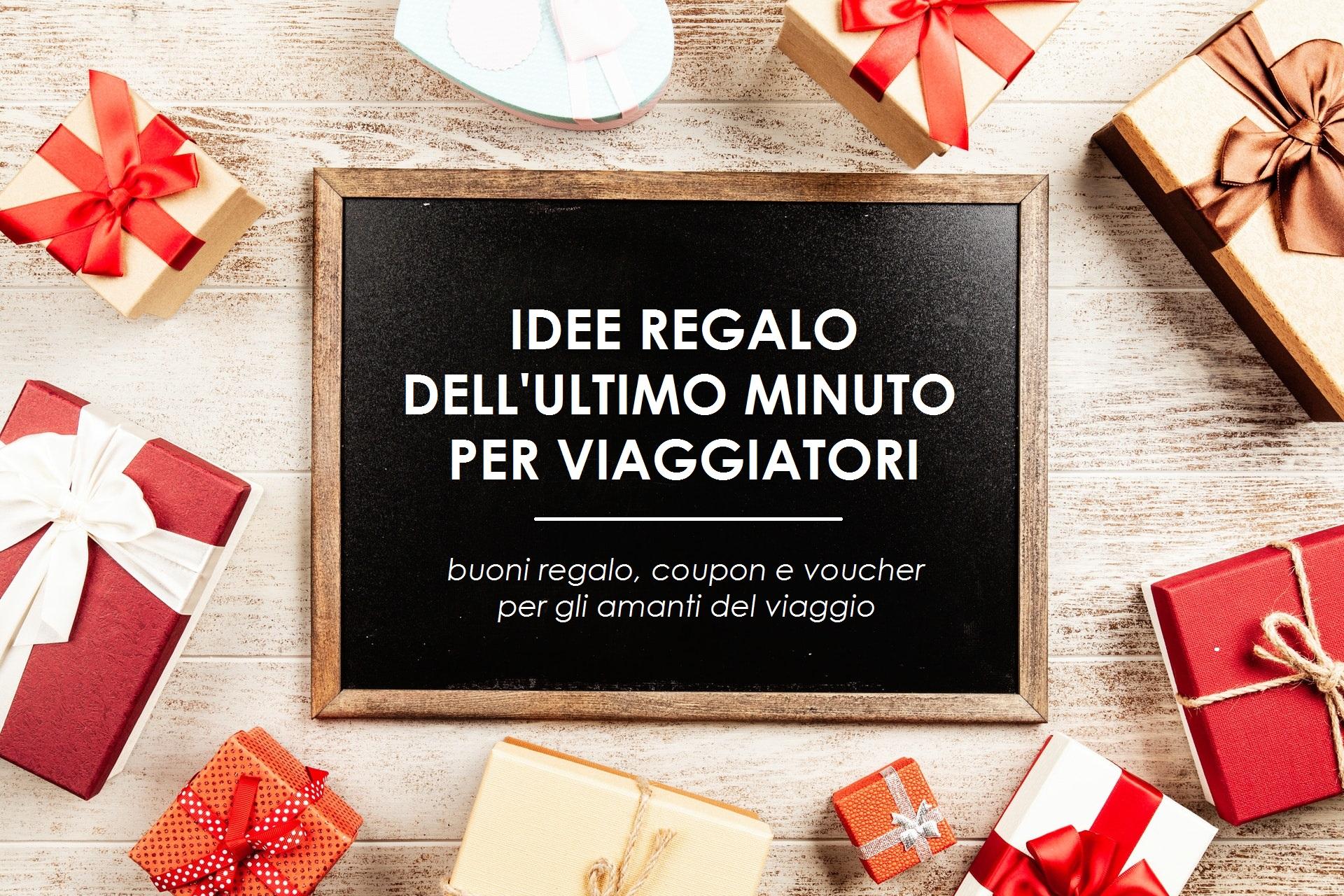 buoni regalo coupon per viaggiatori regalo last minute