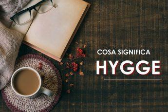 cosa significa hygge_significato parola danese