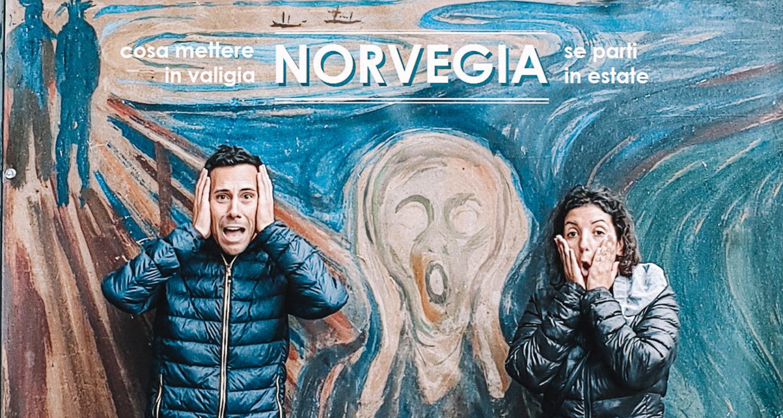 norvegia cosa mettere in valigia in estate