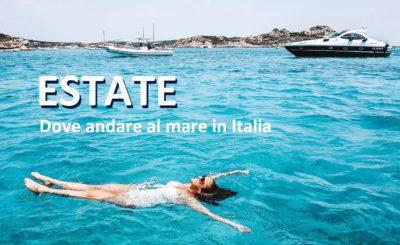 estate 2020 dove andare al mare in italia vacanza