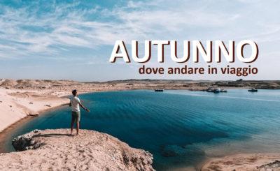 autunno 2020 dove andare viaggio vacanza coronavirus