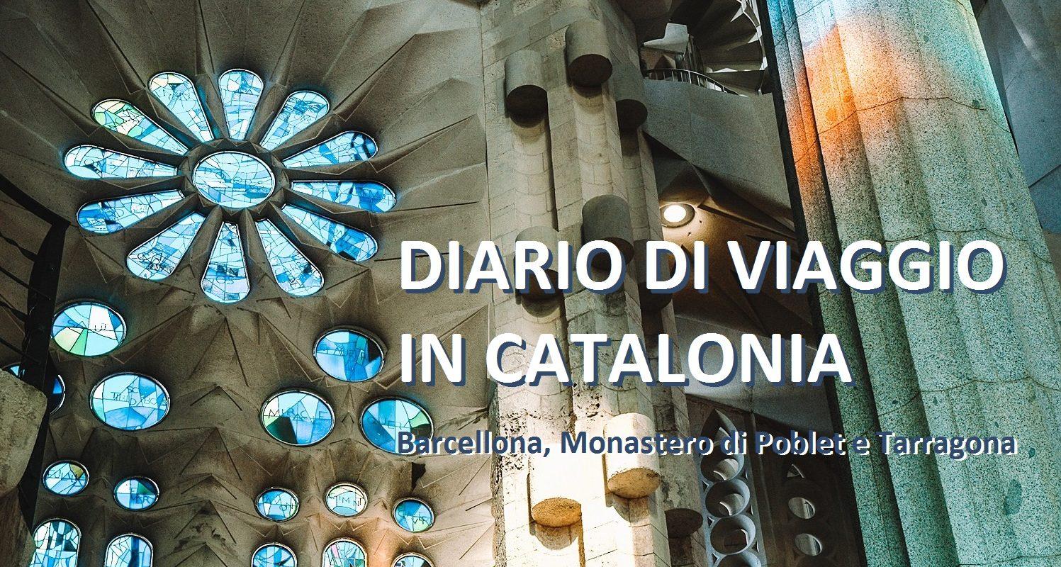 DIARIO DI VIAGGIO IN CATALONIA 3 GIORNI