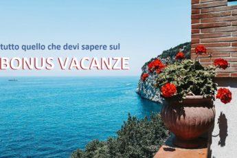 bonus vacanze TUTTO QUELLO CHE DEVI SAPERE