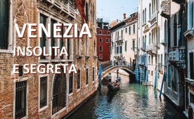 itinerario in una venezia insolita e segreta