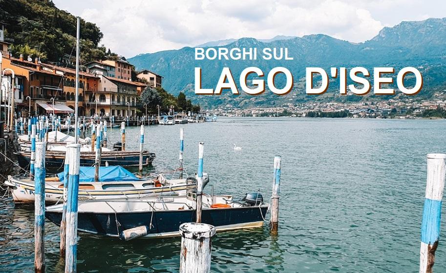 BORGHI SUL LAGO D'ISEO_i 6 più belli da visitare_1