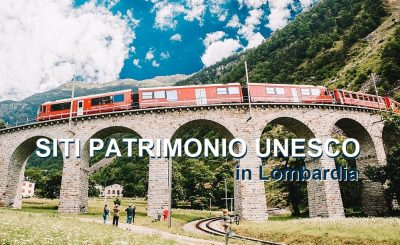 SITI PATRIMONIO DELL'UNESCO IN LOMBARDIA: quali sono e come visitarli